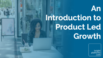 An Introduction to Product Led Growth