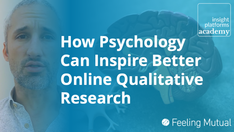 Psychology for Online Qual Course Featured Image - Insight Platforms